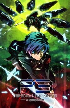 Persona 3 the Movie 1: Spring of Birth