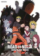 Naruto: Shippuuden Movie 6 - Road to Ninja