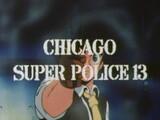 Ginga Hyouryuu Vifam: Chicago Super Police 13