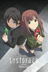 Lostorage Incited WIXOSS