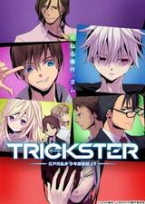 """Trickster: Edogawa Ranpo """"Shounen Tanteidan"""" yori"""