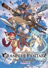 Granblue Fantasy The Animation Season 2