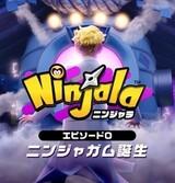 Ninjala Episode 0