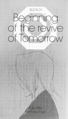 Bleach: Beginning of the Revive of Tomorrow